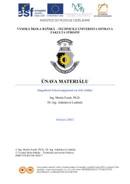 Únava materiálu 02 - Vysoká škola báňská