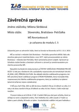 Milena Skrbková, MŠ Rovniankova, Bratislava, Slovensko, 9.