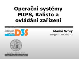 Operační systémy MIPS, Kalisto a ovládání zařízení Operační