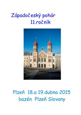 Západočeský pohár 11.ročník Plzeň 18.a 19.dubna 2015 bazén