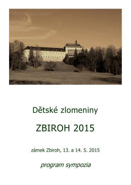 Dětské zlomeniny Zbiroh 2015 - Česká pediatricko