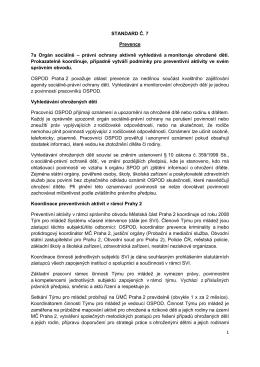 1 STANDARD Č. 7 Prevence 7a Orgán sociálně – právní ochrany