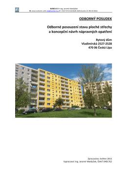 ODBORNÝ POSUDEK Odborné posouzení stavu ploché střechy a
