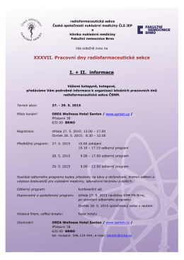 XXXVII. Pracovní dny radiofarmaceutické sekce I. + II. informace