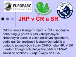 Junior Ranger Project - Asociace strážců přírody chráněných území