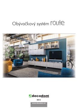 Obývačkový systém route
