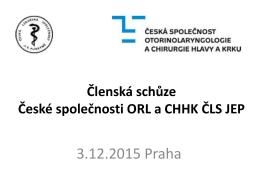 Schůze výboru - Česká společnost otorinolaryngologie a chirurgie