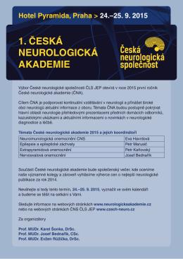 1. ČESKÁ NEUROLOGICKÁ AKADEMIE