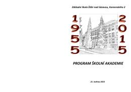 PROGRAM ŠKOLNÍ AKADEMIE - Základní škola Žďár nad Sázavou