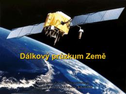 5. Dálkový průzkum Země - klasifikace dat DPZ, metody