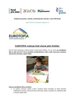EUROTOPIA realizuje klub včasné péče Koťátko