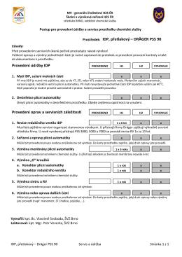 Prostředek: IDP, přetlakový – DRÄGER PSS 90 Provedení údržby