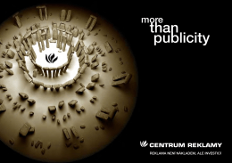 than publicity - Centrum Reklamy