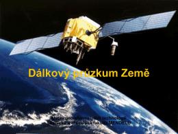 3. Dálkový průzkum Země - analogová, digitální, hyperspektrální data