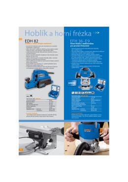 Hoblík a horní frézka>>>