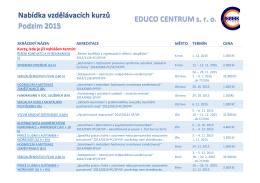 EDUCO CENTRUM s. r. o. Nabídka vzdělávacích kurzů Podzim 2015
