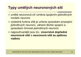 Typy umělých neuronových sítí a fáze jejich činnosti