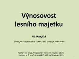Výnosovost lesního majetku - SVOL - Sdružení vlastníků obecních a