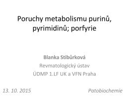 Dědičné poruchy metabolismu purinů, pyrimidinů a porfyrie