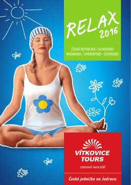 Relax 2016 - Vítkovice Tours