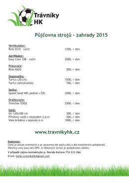 Půjčovna strojů - zahrady 2015 www.travnikyhk.cz