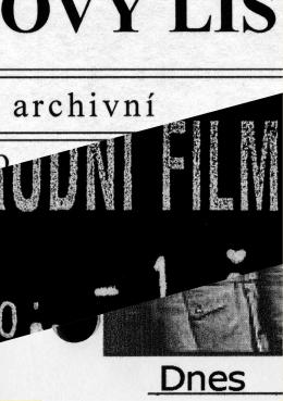 Archivní film dnes - Digitální restaurování českého filmového dědictví