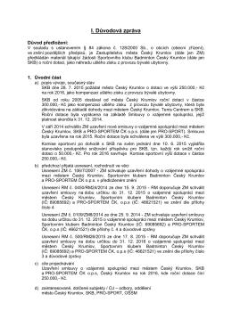 I. Důvodová zpráva - Dokumenty pro Zastupitelstvo města Český