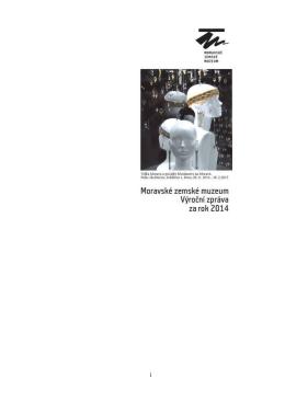 Výroční zpráva Moravského zemského muzea 2014
