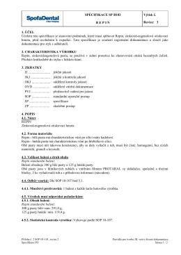 SPECIFIKACE SP B103 R E P I N Výtisk č. Revize: 3 1