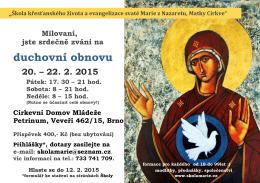 duchovní obnovu - Škola křesťanského života a evangelizace