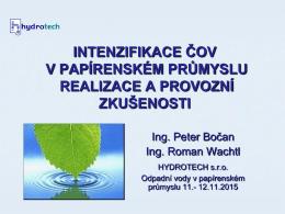 Intenzifikace ČOV v papírenském průmyslu, realizace a zkušenosti