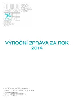 VÝROČNÍ ZPRÁVA ZA ROK 2014 - Centrum sportovních aktivit