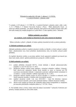 Přijímání ke studiu dle § 49 odst. 3, zákona č. 111/98 Sb., o