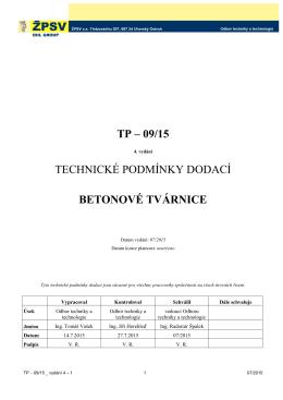 TP – 09/15 TECHNICKÉ PODMÍNKY DODACÍ BETONOVÉ TVÁRNICE
