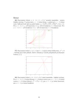 Řešení 16) Stacionární řešení: x ≡ −1, v t = 0 x nemění znaménko