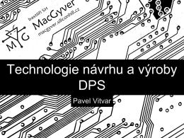 Technologie návrhu a výroby DPS - MacGyver
