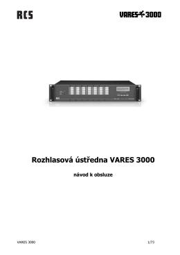 Rozhlasová ústředna VARES 3000 / Pro-line