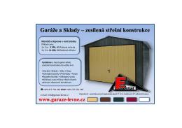 Garáže a Sklady – zesílená střešní konstrukce www.garaze