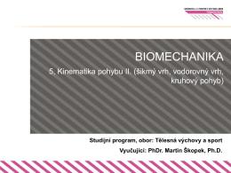 Tělesná výchovy a sport Vyučující: PhDr. Martin Škopek, Ph.D.