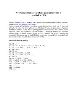 Vybrané příklady pro studenty předmětu Fyzika 1 pro KyR