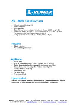 AS---M003 nábytkový olej Použití: Aplikace: Upozornění: