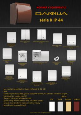 série K IP 44