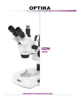 Stereomikroskopy OPTIKA série SZM