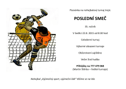 Pozvánka na turnaj v nohejbalu do Sedlice