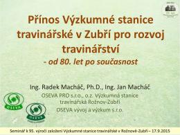 Přínos Výzkumné stanice travinářské v Zubří pro rozvoj travinářství