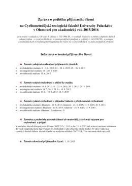 Zpráva o průběhu přijímacího řízení pro akademický rok 2015/2016