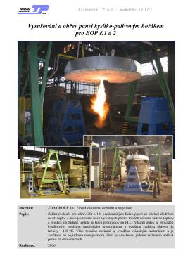 Vysušování a ohřev pánví kyslíko-palivovým hořákem pro EOP č.1 a 2