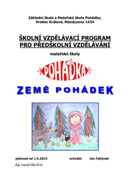 Základní škola a Mateřská škola Pohádka, Hradec Králové
