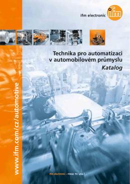 ifm - Technika pro automatizaci v automobilovém průmyslu Katalog