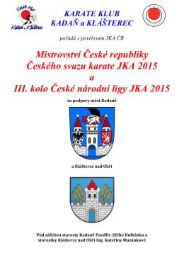 Mistrovství České republiky Českého svazu karate JKA 2015 a III
